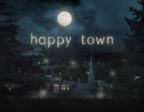 Happy Town, ovvero la serie più straordinariamente balorda di sempre