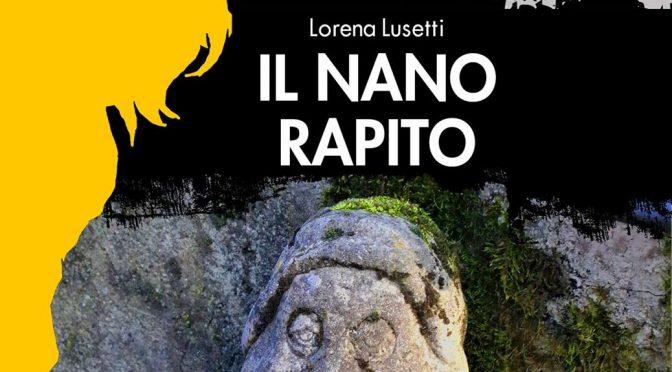 Il nano rapito, di Lorena Lusetti